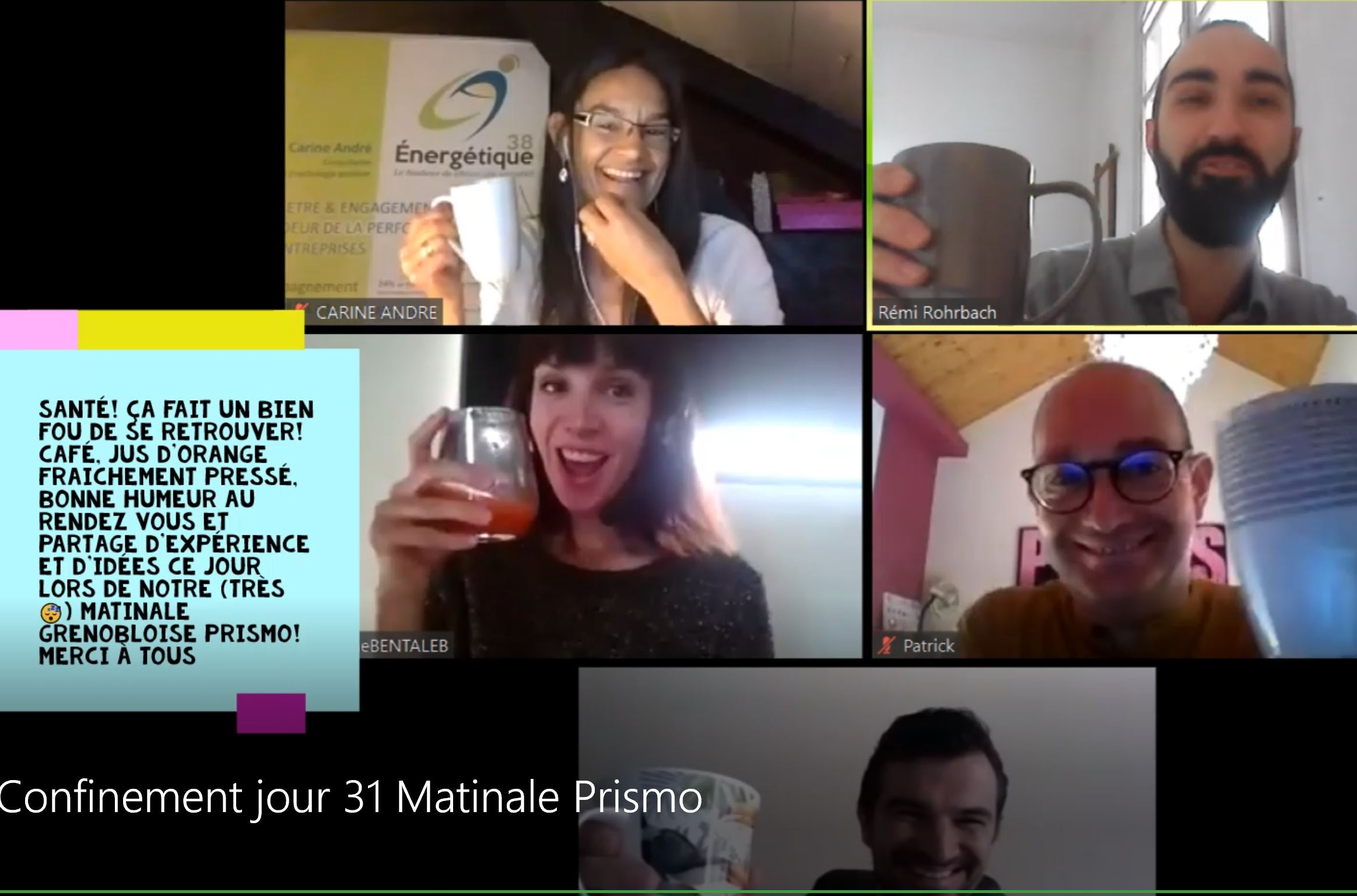 Confinement-jour-31-matinale-experts-prismo-capital-humain-Grenoble